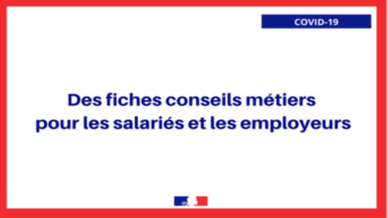 12 nouvelles fiches conseils métiers pour les salariés et les employeurs